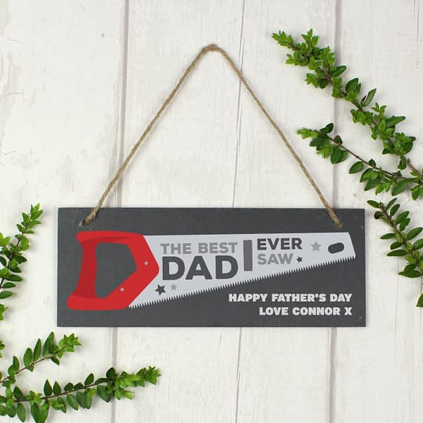 """Personalised """"""""The Best Dad Ever Saw"""""""" Printed Hanging Slate Plaque"""