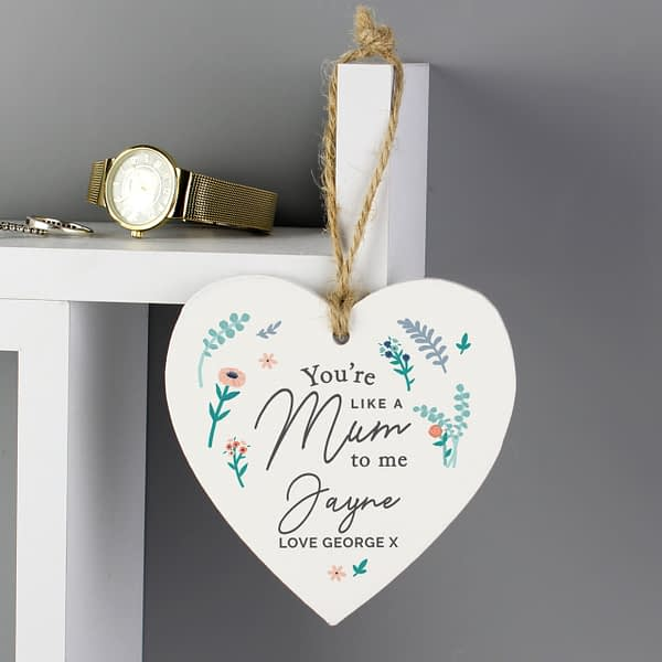 step bonus mum Personalised You're Like A Mum To Me Wooden Heart Decoration