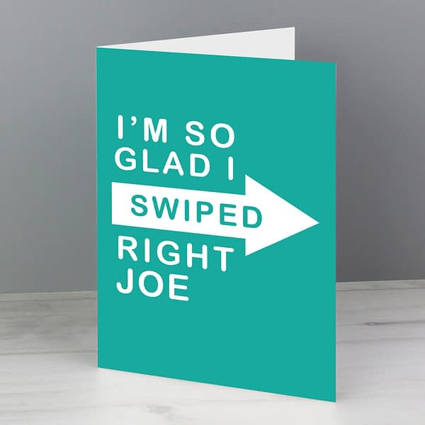 Personalised Glad I Swiped Right Card