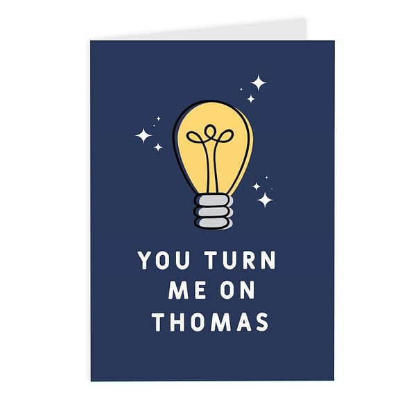 Personalised You Turn Me On List Card