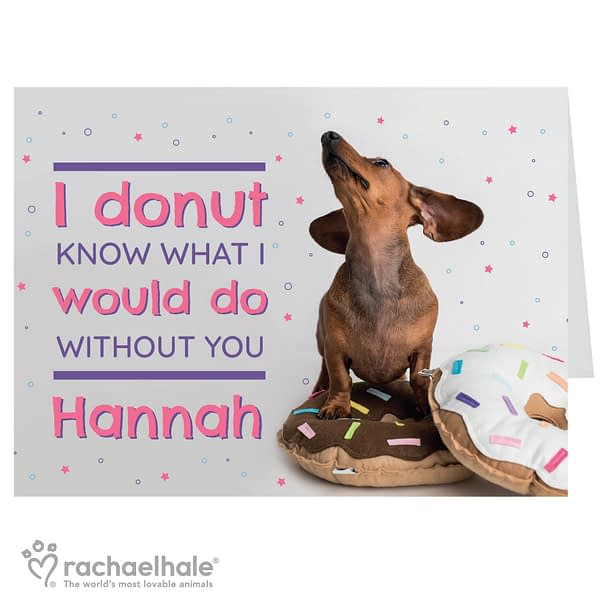 Personalised Rachael Hale 'I Donut Know' Card