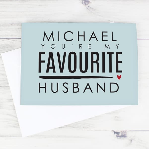 Personalised You're My Favourite Husband